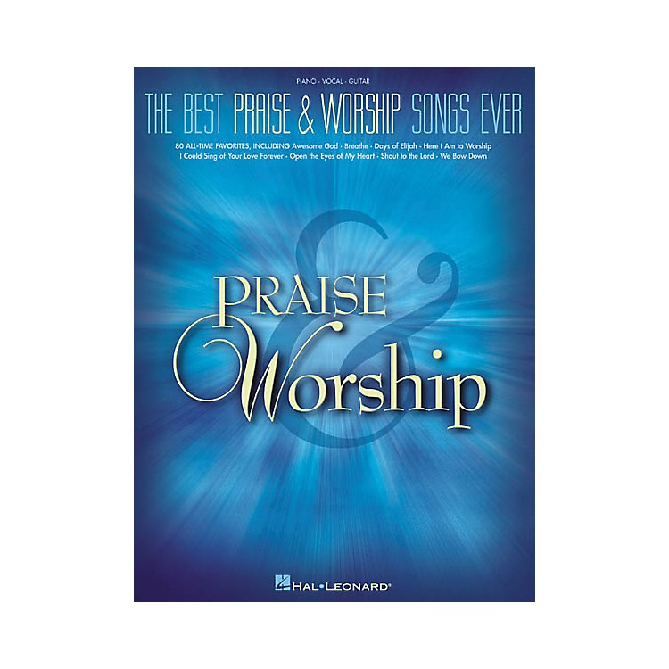 Hal LeonardThe Best Praise & Worship Songs EverPiano, Vocal, Guitar Songbook