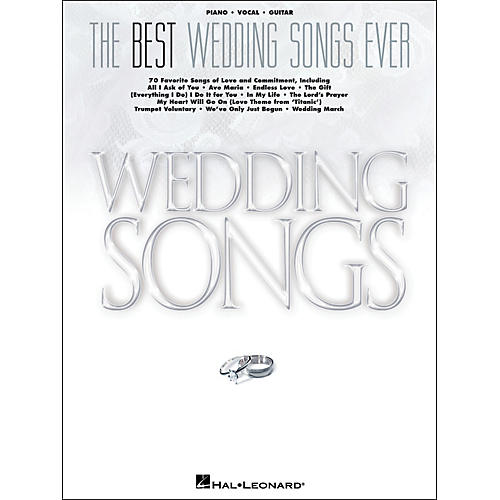 Hal Leonard The Best Wedding Songs Ever arranged for piano, vocal, and guitar (P/V/G)