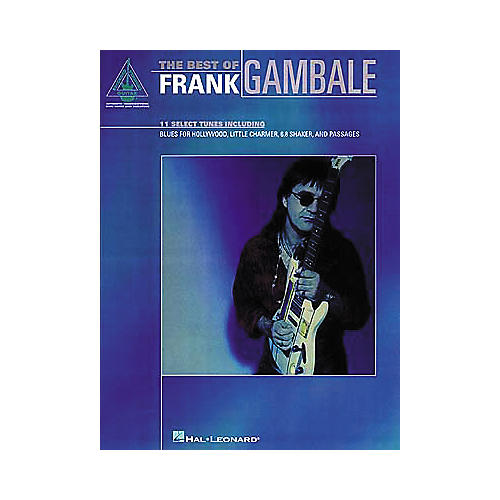 Hal Leonard The Best of Frank Gambale Guitar Tab Book