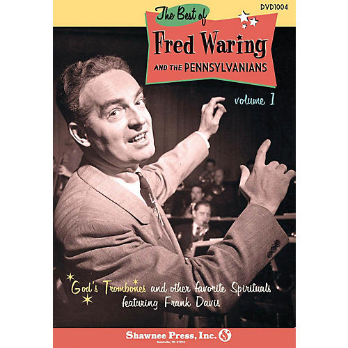 Shawnee Press The Best of Fred Waring and The Pennsylvanians (Volume 1) by Fred Waring and the Pennsylvanians