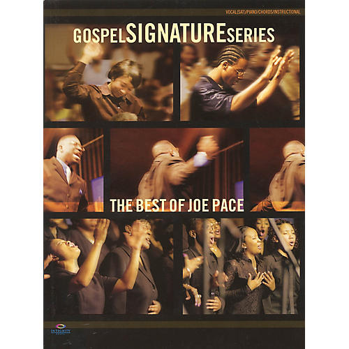 Integrity Music The Best of Joe Pace (Gospel Signature Series) Integrity Series Softcover Performed by Joe Pace-thumbnail