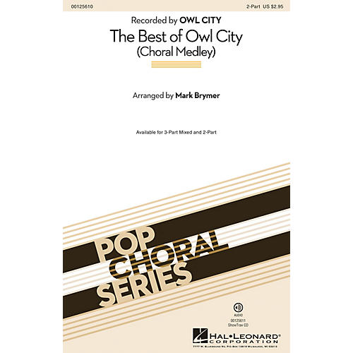 Hal Leonard The Best of Owl City (Choral Medley) 2-Part by Owl City arranged by Mark Brymer-thumbnail