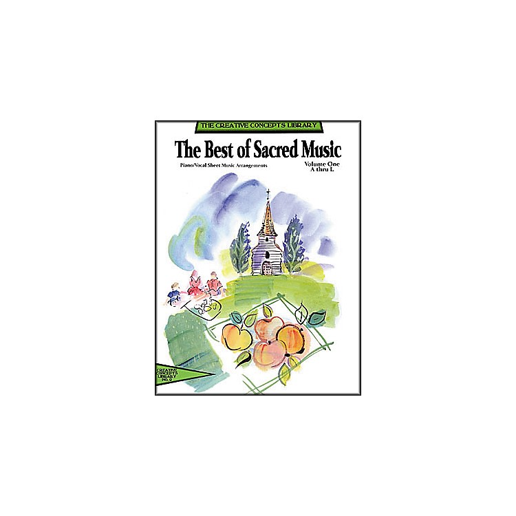 Creative ConceptsThe Best of Sacred Music Volume 1 A-N Songbook