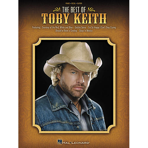 Hal Leonard The Best of Toby Keith Piano, Vocal, Guitar Songbook