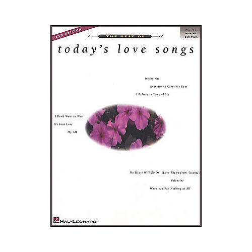 Hal Leonard The Best of Today's Love Songs 2nd Edition Piano, Vocal, Guitar Songbook
