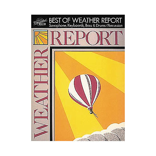 Hal Leonard The Best of Weather Report Transcribed Score Book