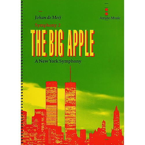 Amstel Music The Big Apple (A New York Symphony)(Symphony No. 2) Concert Band Level 5-6 Composed by Johan de Meij-thumbnail