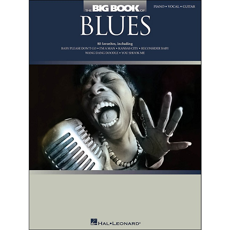 Hal Leonard The Big Book Of Blues arranged for piano, vocal, and guitar (P/V/G)