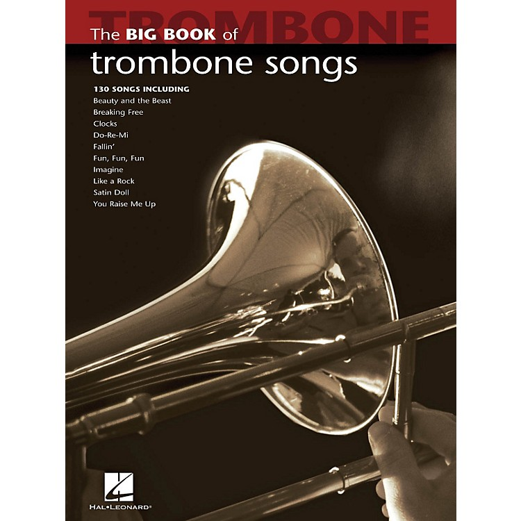 Hal Leonard The Big Book Of Trombone Songs