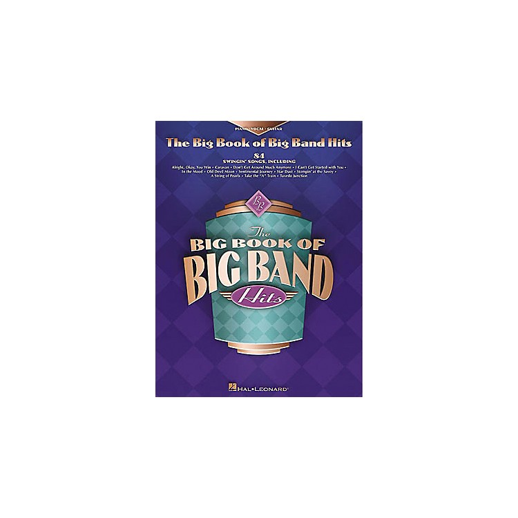 Hal Leonard The Big Book of Big Band Hits Piano, Vocal, Guitar Songbook