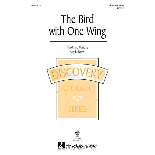 Hal Leonard The Bird with One Wing (Discovery Level 1) 2-Part composed by Amy F. Bernon