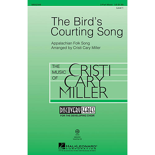 Hal Leonard The Bird's Courting Song (Discovery Level 1) 3-Part Mixed arranged by Cristi Cary Miller