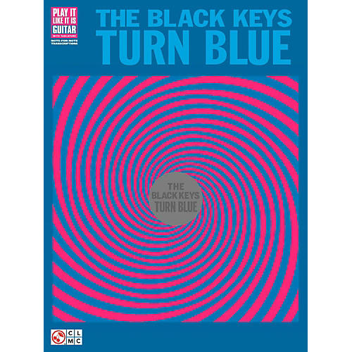 Cherry Lane The Black Keys - Turn Blue Guitar Tab Songbook-thumbnail