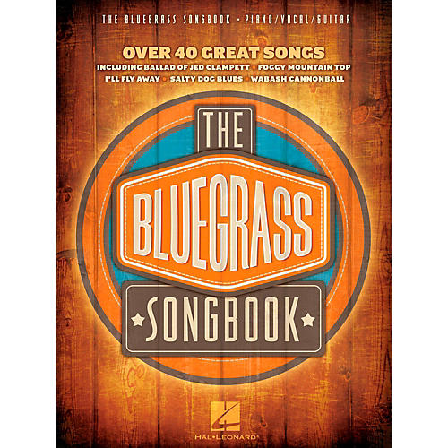 Hal Leonard The Bluegrass Songbook - Over 40 Great Songs Piano/Vocal/Guitar (PVG)