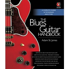 Backbeat Books The Blues Guitar Handbook Book Series Hardcover Media Online Written by Adam St. James