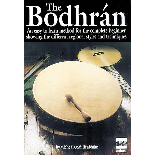 Waltons The Bodhrán Waltons Irish Music Books Series Written by Michael O'Súilleabháin-thumbnail
