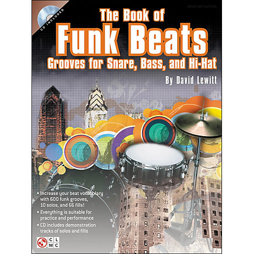 Cherry Lane The Book Of Funk Beats: Grooves for Snare, Bass, And Hi-Hat (Book/CD)