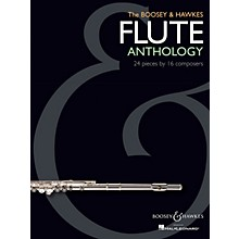 Boosey and Hawkes The Boosey & Hawkes Flute Anthology Boosey & Hawkes Chamber Music Series Softcover Composed by Various