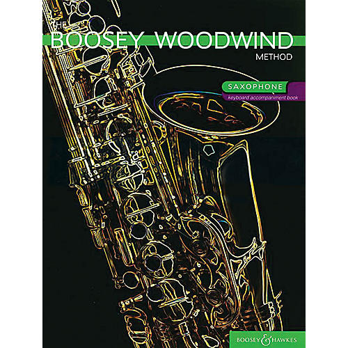 Boosey and Hawkes The Boosey Woodwind Method (Saxophone Accompaniment Book) Concert Band