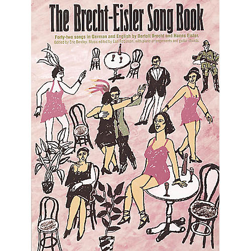 Music Sales The Brecht-Eisler Song Book Music Sales America Softcover  by Bertolt Brecht Edited by Eric Bentley-thumbnail