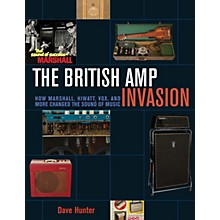 Backbeat Books The British Amp Invasion Book Series Softcover Written by Dave Hunter