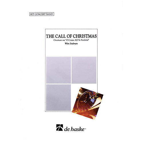 De Haske Music The Call of Christmas Concert Band Arranged by Wim Stalman-thumbnail