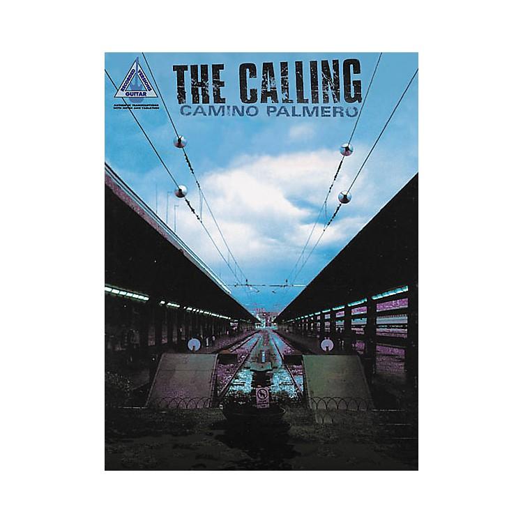 Hal LeonardThe Calling Camino Palmero Guitar Tab Songbook