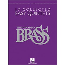 Hal Leonard The Canadian Brass: 17 Collected Easy Quintets Songbook - Tuba