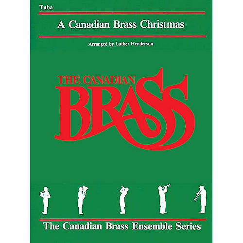 Canadian Brass The Canadian Brass Christmas (Tuba (B.C.)) Brass Ensemble Series Composed by Various-thumbnail