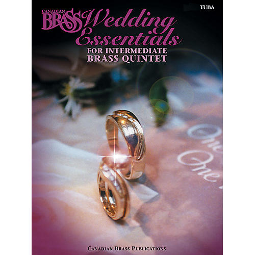 Canadian Brass The Canadian Brass Wedding Essentials (Tuba (B.C.)) Brass Ensemble Series by The Canadian Brass-thumbnail