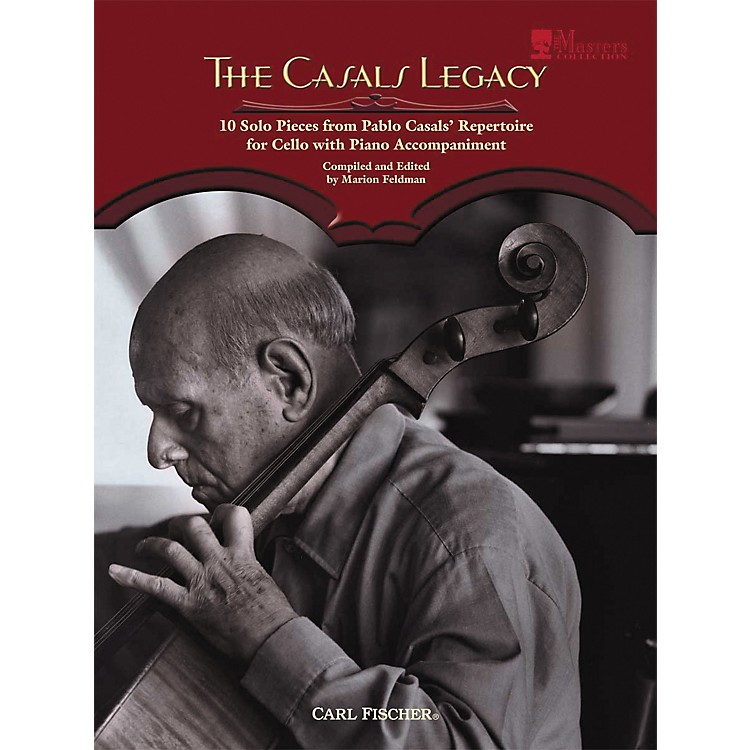 Carl Fischer The Casals Legacy Book