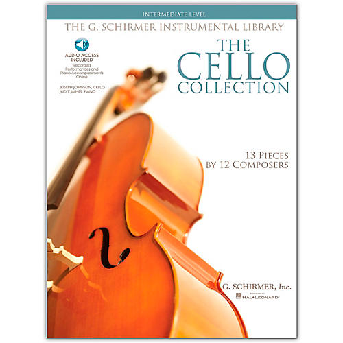 G. Schirmer The Cello Collection - Intermediate Cello / Piano G. Schirmer Instrumental Library