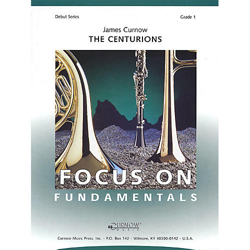 Curnow Music The Centurions (Grade 1 - Score and Parts) Concert Band Level 1 Composed by James Curnow-thumbnail