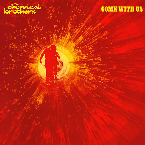Alliance The Chemical Brothers - Come With Us