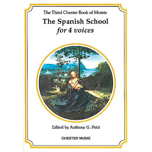 Chester Music The Chester Book of Motets - Volume 3 (The Spanish School for 4 Voices) SATB