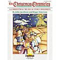 Daybreak Music The Christmas Chronicles CHOIRTRAX CD Composed by Roger Emerson-thumbnail