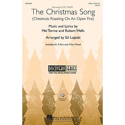 Hal Leonard The Christmas Song (Chestnuts Roasting on an Open Fire) 2-Part arranged by Ed Lojeski