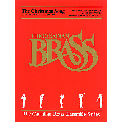 Canadian Brass The Christmas Song (Score and Parts) Brass Ensemble Series by Robert Wells-thumbnail