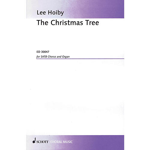 Schott Music The Christmas Tree (SATB Chorus and Organ) SATB Composed by Lee Hoiby-thumbnail
