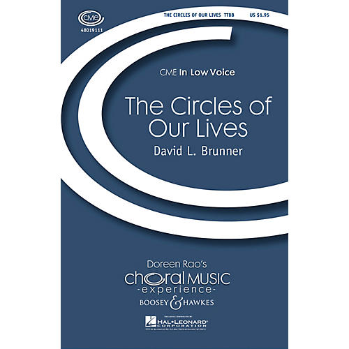 Boosey and Hawkes The Circles of Our Lives TTBB composed by David L. Brunner-thumbnail