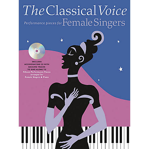 Music Sales The Classical Voice: Performance Pieces for Female Singers Music Sales America Softcover with CD-thumbnail