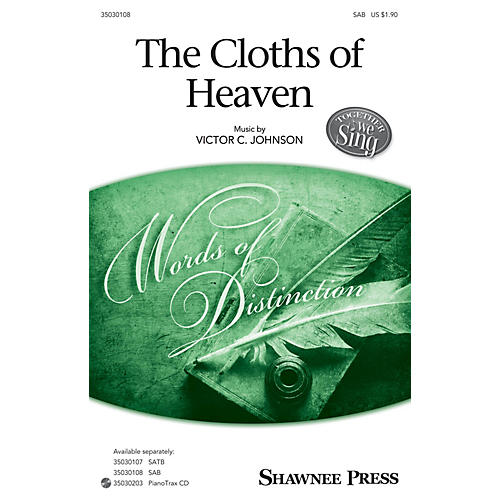 Shawnee Press The Cloths of Heaven (Together We Sing Series) SAB composed by Victor Johnson-thumbnail