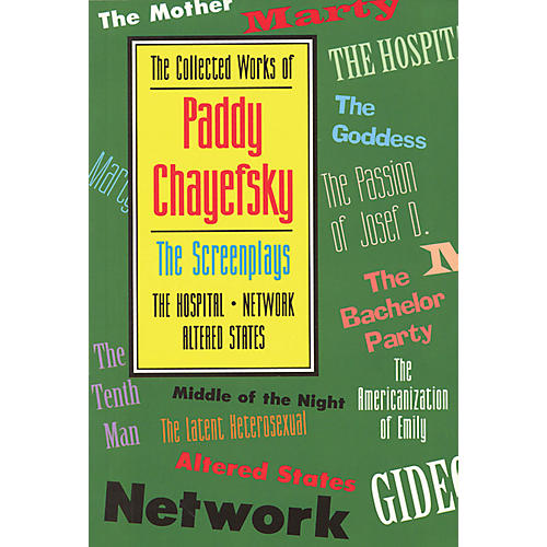 Applause Books The Collected Works of Paddy Chayefsky Applause Books Series Softcover Written by Paddy Chayefsky-thumbnail