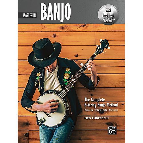 Alfred The Complete 5-String Banjo Method: Mastering Banjo, Book & Online Audio & Video