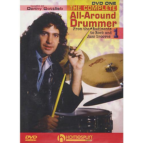 Homespun The Complete All-Around Drummer (DVD One) Instructional/Drum/DVD Series DVD Written by Danny Gottlieb