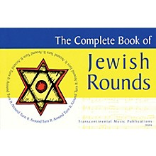 Transcontinental Music The Complete Book of Jewish Rounds (Turn It Around) Transcontinental Music Folios Series
