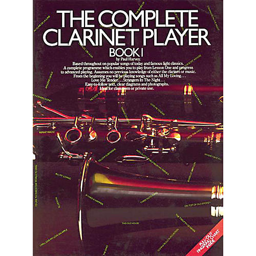 Music Sales The Complete Clarinet Player - Book 1 Music Sales America Series Softcover Written by Paul Harvey-thumbnail