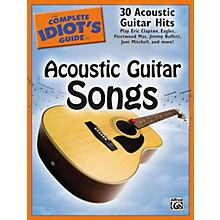 Alfred The Complete Idiot's Guide To Acoustic Guitar Songs Book