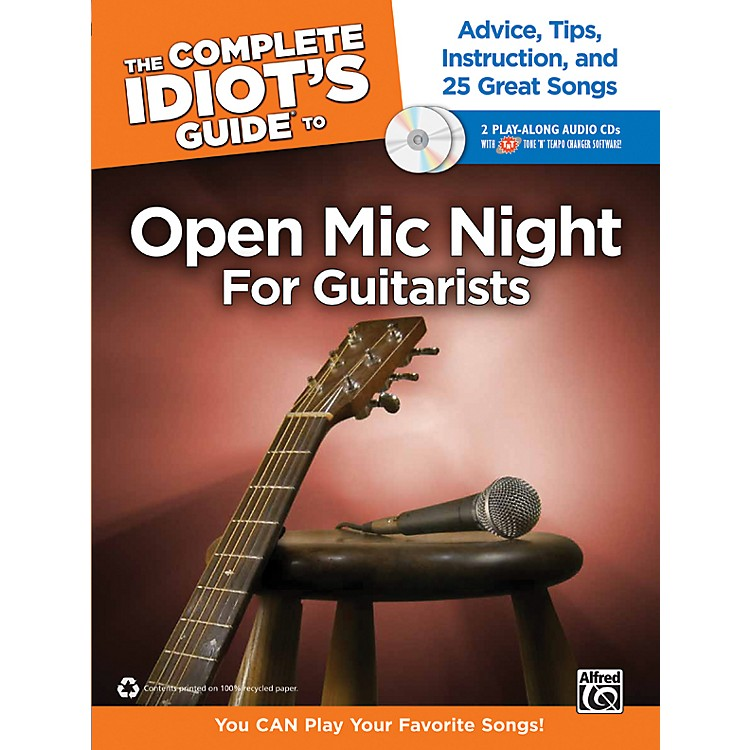 Alfred The Complete Idiot's Guide to Open Mic Night Book for Guitarists & 2 CDs
