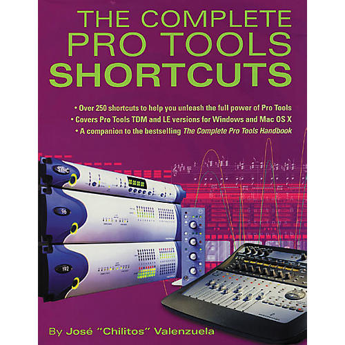 Backbeat Books The Complete Pro Tools Shortcuts Book